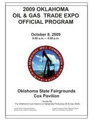 2009 OKLAHOMA OIL & GAS TRADE EXPO OFFICIAL PROGRAM