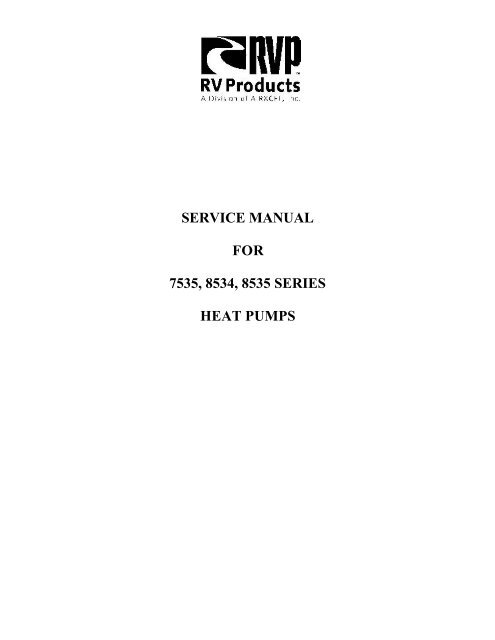 service manual for 7535, 8534, 8535 series heat pumps