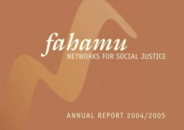 networks for social justice annual report 2004/2005 - Fahamu