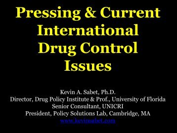 Pressing & Current International Drug Control Issues