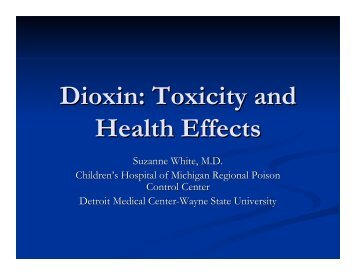 Dioxin: Toxicity and Health Effects - State of Michigan