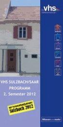 2. Semester 2012 Volkshochschule der Stadt Sulzbach/Saar