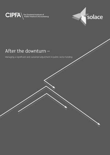 After the downturn – After the downturn – - CIPFA