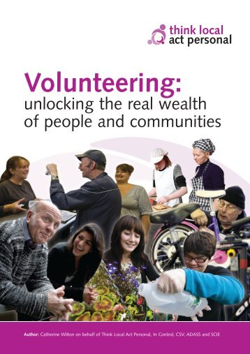 Volunteering: - Think Local Act Personal