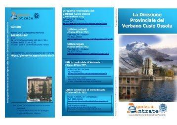 La nuova Direzione Provinciale del Verbano Cusio Ossola