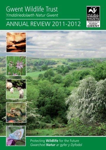GWT Annual Report 2011-12.pdf - Gwent Wildlife Trust