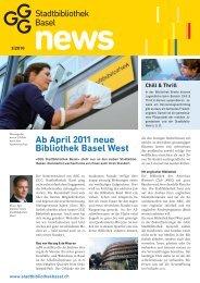 Ab April 2011 neue Bibliothek Basel West - GGG Stadtbibliothek Basel