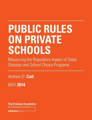 Public-Rules-on-Private-Schools---Measuring-the-Regulatory-Impact-of-State-Statutes-and-School-Choice-Programs