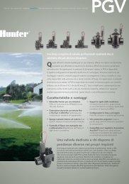 Una valvola dedicata a chi dispone di pendenze ... - Hunter Industries