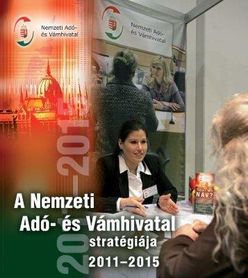Stratégia 2011-2015 - magyar (2271KB) - Nemzeti Adó