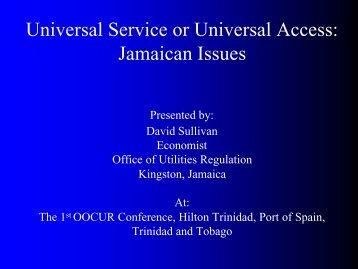 Mr. David Sullivan, Economist, Office of Utilities Regulation - OOCUR