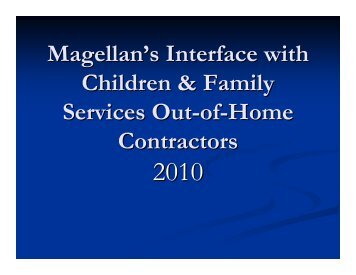 Magellan's Interface with CFS Out of Home Contractors 3 26 10
