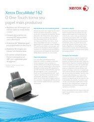 Xerox DocuMate 162 O One Touch torna seu papel mais produtivo