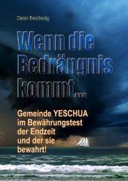 Wenn die Bedrängnis kommt - Jesus Christus Evangeliumdienst
