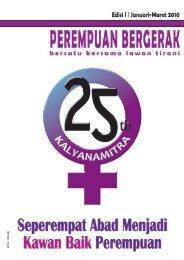 Perempuan Bergerak   Edisi I   Januari-Maret 2010 1 - Kalyanamitra