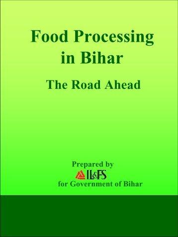 Food Processing in Bihar - The Road Ahead - Industries Department