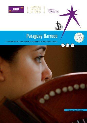 dossier pédagogique jmf paraguay barroco - CD Baroque - K617
