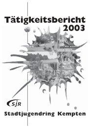 Tätigkeitsbericht 2003 - Stadtjugendring Kempten