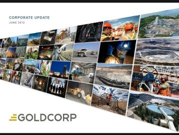 Investor Presentation - Goldcorp