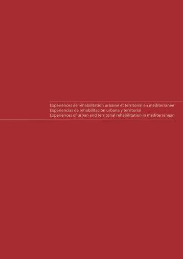 Expériences de réhabilitation urbaine et territorial en méditerranée ...