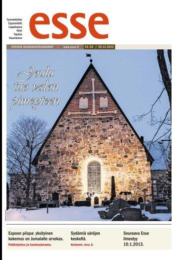 Esse 51-52/2012 (pdf) - Espoon seurakuntasanomat