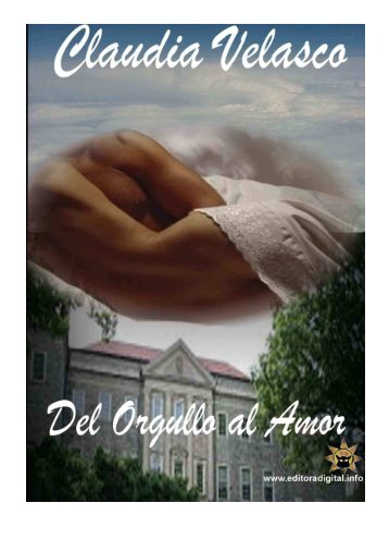 DEL ORGULLO AL AMOR Capítulo 1 - Universo Romance, el Portal