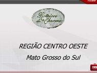 REGIÃO CENTRO OESTE Mato Grosso do Sul