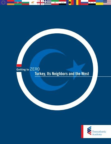 Turkey, Its Neighbors and the West - Robert Bosch Stiftung