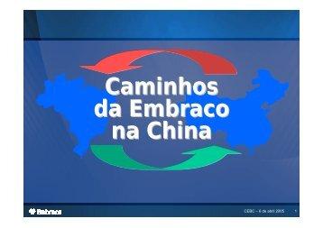 Caminhos da Embraco na China - Conselho Empresarial Brasil-China