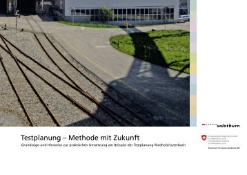 Testplanung – Methode mit Zukunft - Institut für Raum - ETH Zürich