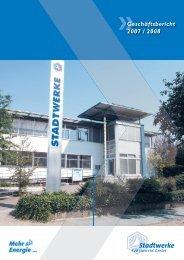 Geschäftsbericht 2007 / 2008 - Stadtwerke Huntetal