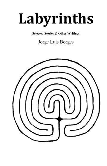 Jorge Luis Borges - Labyrinths