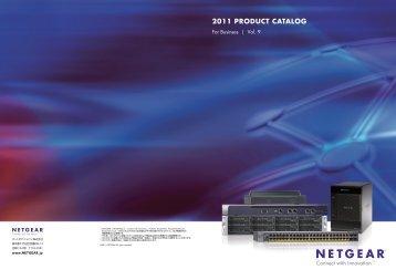 2011 PRODUCT CATALOG - NETGEAR - ネットワーク機器