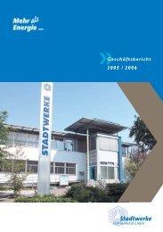 Geschäftsbericht 2005/2006 - Stadtwerke Huntetal
