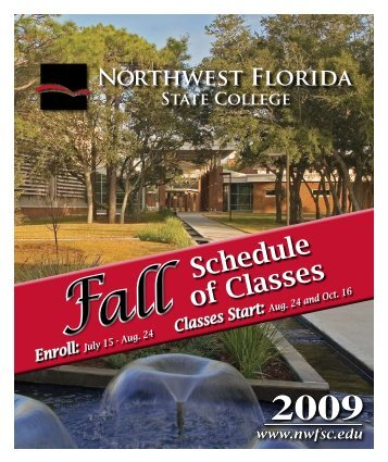 Class Schedule Booklet - Fall 2009 - Northwest Florida State College