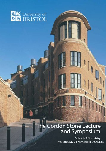 The Gordon Stone Lecture and Symposium - School of Chemistry at ...