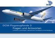 DCM Flugzeugfonds 3 Fragen und Antworten