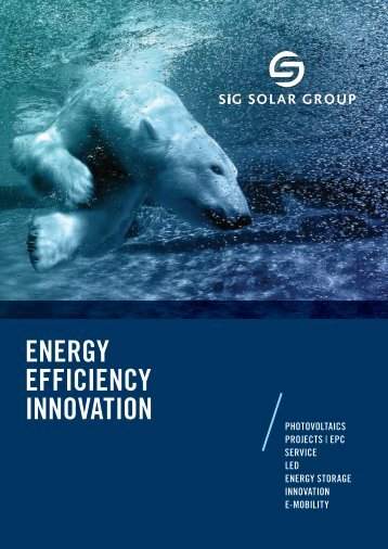 eNerGY eFFICIeNCY INNOVATION - SiG Solar