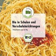 Bio in Schulen und Vorschuleinrichtungen (PDF ... - Oekolandbau.de