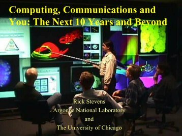 The Next 10 Years and Beyond - Computing, Environment and Life ...