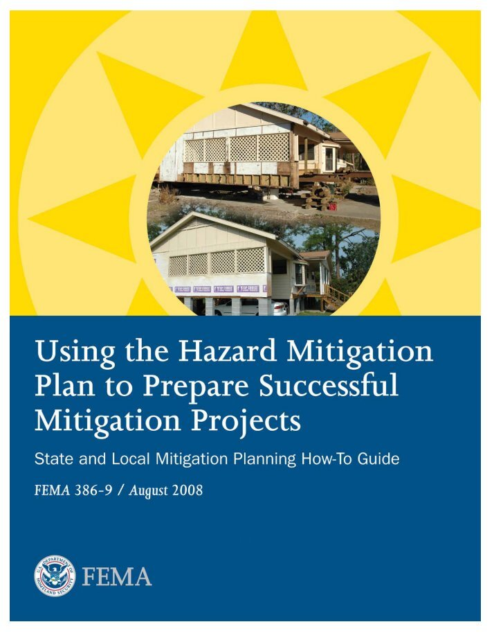 fema preparedness mitigation The illinois emergency management agency is currently updating the 2018 illinois natural hazard mitigation plan this is the state's plan to reduce the long term risk to life and property from natural disasters.