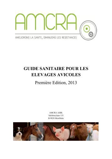 GUIDE SANITAIRE POUR LES ELEVAGES AVICOLES ... - AMCRA