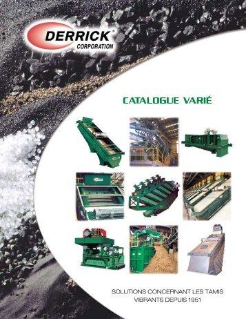 CATALOGUE VARIÉ - Derrick Corporation