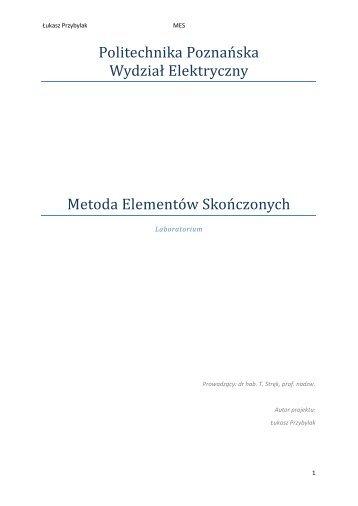 Politechnika Poznańska Wydział Elektryczny Metoda Elementów ...