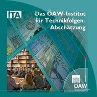 Das ÖAW-Institut für Technikfolgen- Abschätzung - Österreichische ...