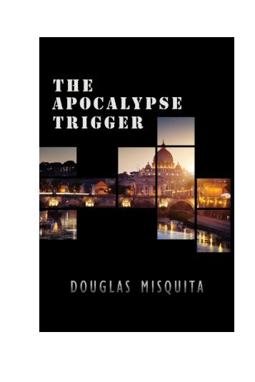 The-Apocalypse-Trigger-by-Douglas-Misquita-a-preview