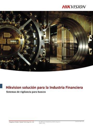 Hikvision solución para la Industria Financiera - Security One ...