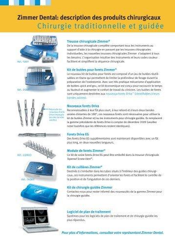 Chirurgie traditionnelle et guidée - Zimmer Dental