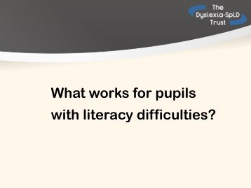 What works for pupils with literacy difficulties? - Catch Up