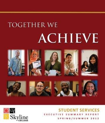 Summer/Spring Executive Summary 2012 - Skyline College